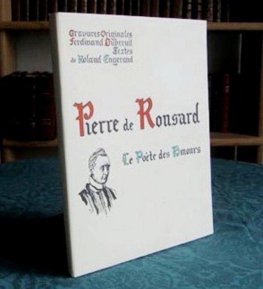 Pierre De Ronsard Le Poète Des Amours