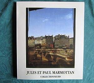Jules et Paul Marmottan collectionneurs.: COLLECTIF