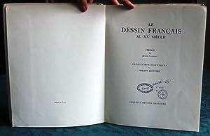 Le Dessin français au XXe siècle.: COLLECTIF