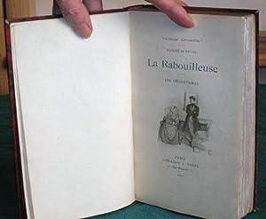 La Rabouilleuse - Les Célibataires.: BALZAC Honoré de (1799-1850)