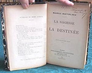 La Sagesse et la Destinée.: MAETERLINCK Maurice