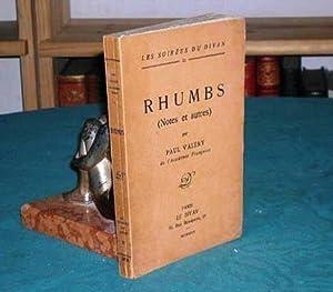 Rhumbs (Notes et autres).: VALERY Paul