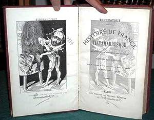 Histoire de France tintamarresque.: TOUCHATOUT (Léon Bienvenu)