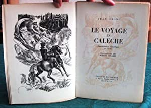 Le Voyage en calèche.: GIONO Jean