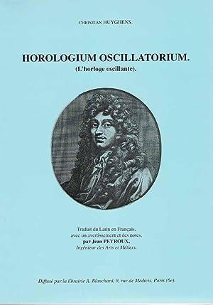 L'HORLOGE OSCILLANTE (horologium oscilatorium). Traduit pour la: HUYGHENS Christian.