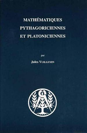 MATHEMATIQUES PYTHAGORICIENNES ET PLATONICIENNES.: VUILLEMIN Jules.