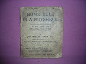 Home Rule in a Nutshell. Revised and Enlarged: MacVEAGH, Jeremiah ~(Winston Churchill)