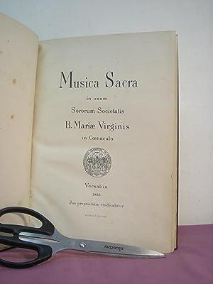 Musica Sacra in usum Sororum Societatis B. Mariae Virginis in Coenaculo: ANONYMOUS
