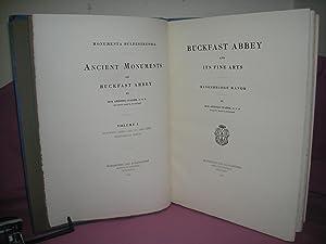 Monumenta Bulfestrina: Ancient Monuments of Buckfast Abbey Vol 2: STAERK, Antonio