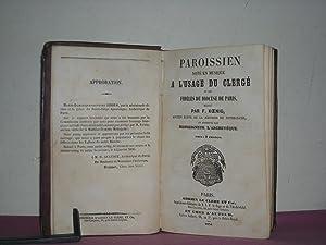 Paroissien note en Musique a l'Usage du Clerge et des Fideles du Diocese de Paris, redige par ...