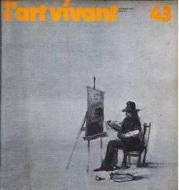 Chroniques de l'Art Vivant n° 43 -: Chroniques de l'Art