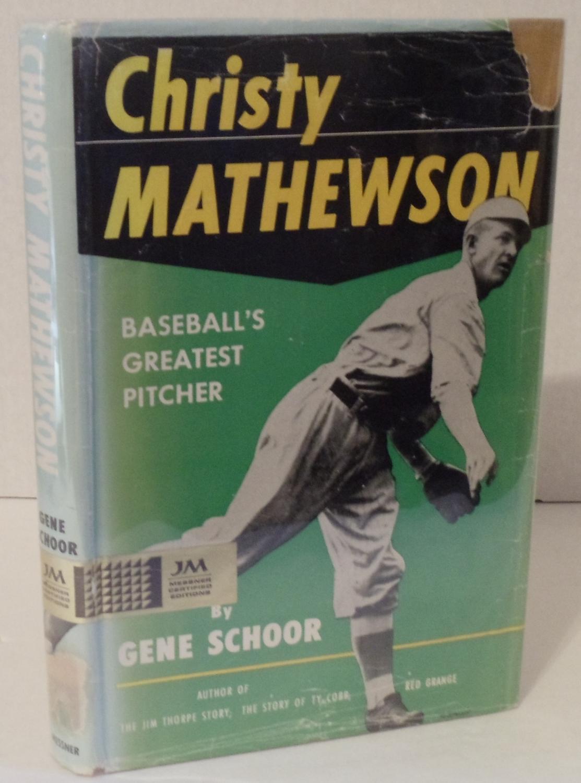 Christy Mathewson Baseballs Greatest