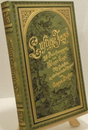 Luftige Fagd. 25 Zeichnungen von Hugo Engl mit gedichten in oberbayerischer mundart von Conrad ...