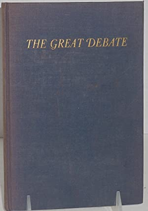 The Great Debate between Abraham Lincoln and: Lake, Harry F.;