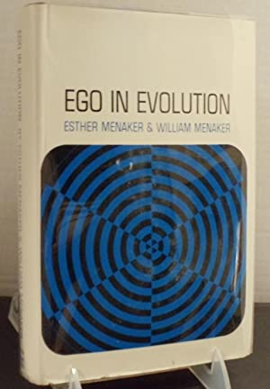 Ego in Evolution: Menaker, Esther Menaker & William