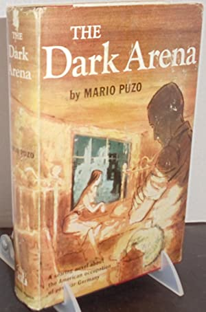 The Dark Arena: Puzo, Mario