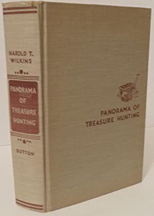 Panorama of Treasure Hunting romantic adventures in strange lands and queer places: Harold T. ...