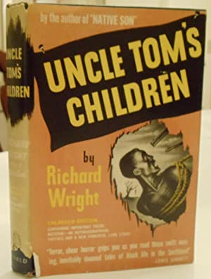 Uncle Tom's Children enlarged edition containing important fresh material - an ...