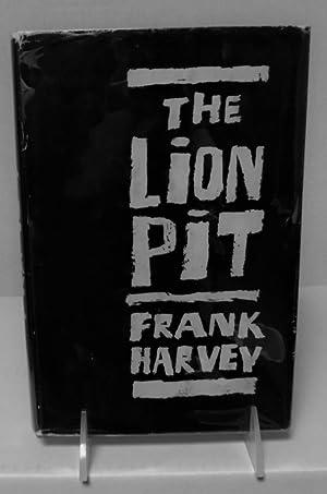 The Lion Pit: Harvey, Frank