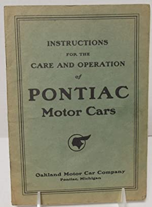 Instructions For The Care and Operation of: Oakland Motor Car