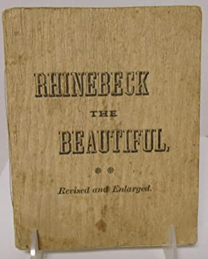 Rhinebeck the Beautiful revised and enlarged: Hammick, J.T.