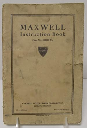 Maxwell Instruction Book cars no. 500000 up eleventh edition