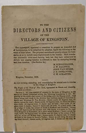 To The Directors and Citizens of the Village of Kingston (New York), the undersigned, appointed a ...