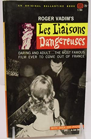 Roger Vadim's Les Liaisons Dangereuses daring and adult, the most famous film ever to come out...