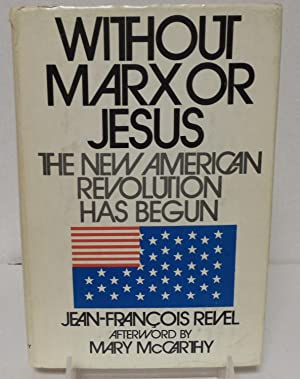 Without Marx or Jesus the new American: McCarthy, Jean-Francois Revel