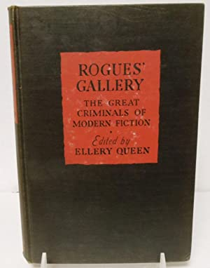 Rogues Gallery the great criminals of modern: Ellery Queen, editor