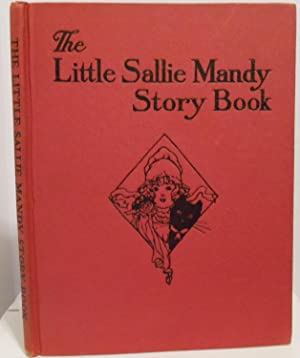 The Little Sallie Mandy Story Book: Willis, Helen R.