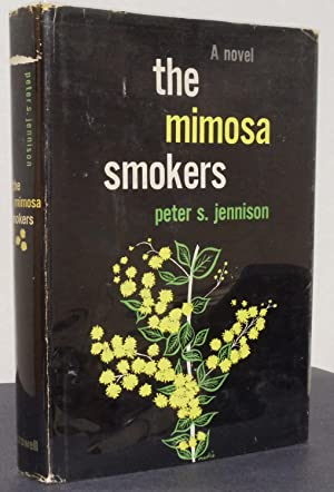 The Mimosa Smokers: Jennison, Peter S.