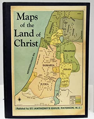 Maps of the Land of Christ a: Seraphin, Eugene; Kelly,