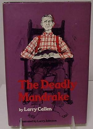 The Deadly Mandrake: Callen, Larry; Johnson, Larry