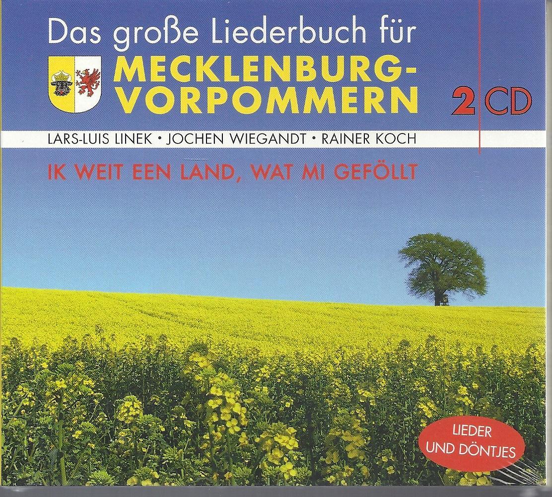 Das große Liederbuch für Mecklenburg-Vorpommern - Ik: Koch,Rainer; Wiegandt,Jochen; Hohner,Lars-Luis