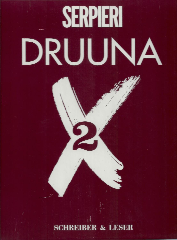 Druuna X 2 ; 1. Auflage 1998 - FSK 18 = Altersprüfung durch DHL mit Vorlage des amtlichen Lichtbilddokumentes, bzw. Alterssichtprüfung - Keine Lieferung an Packstation möglich - Serpieri,Paolo Eleuteri