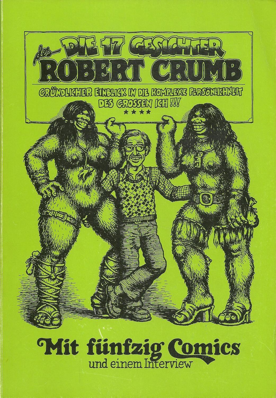 Die 17 Gesichter des Robert Crumb -: Crumb,Robert