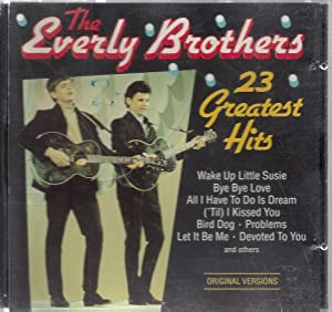 23 Greatest Hits; 23 Tracks - Audio-CD: Everly Brothers,The
