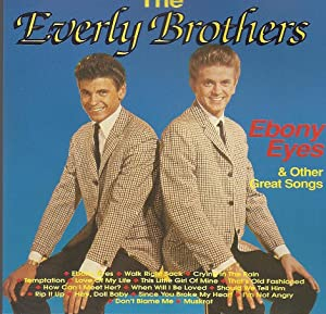 Ebony Eyes & Other Great Songs; 16: Everly Brothers,The