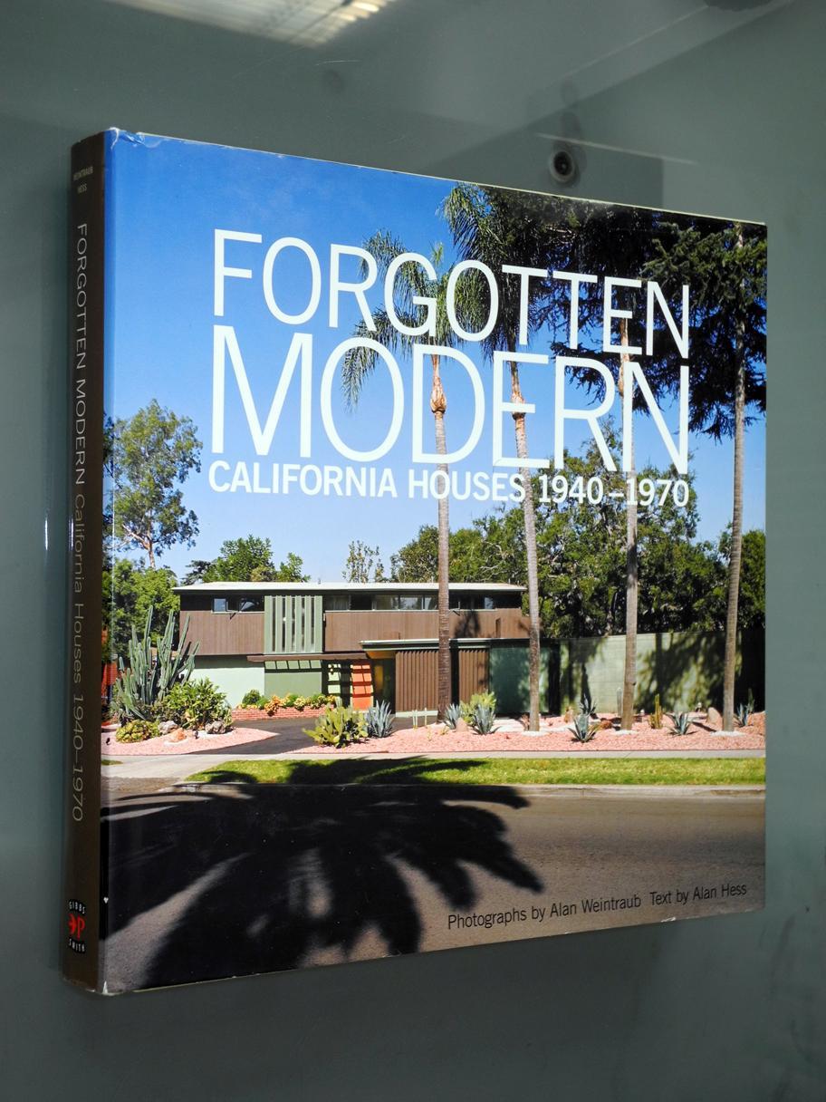 Forgotten modern california houses 1940 1970 hess alan weintraub alan