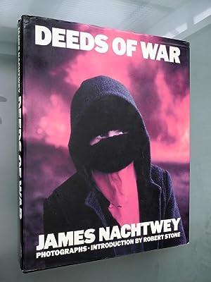 Deeds of War: Nachtwey, James