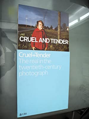 Cruel and Tender: Photography and the Real: Emma Dexter and