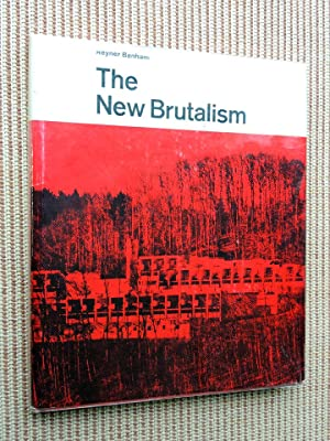 The New Brutalism - Ethic or Aesthetic: Reyner Banham