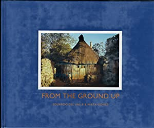 From the Ground Up: Valle, Eduardo del & Gomex, Mirta