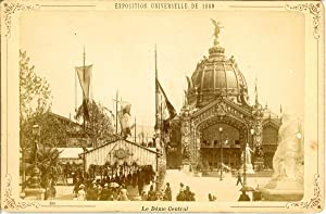 ND, Paris, Exposition Universelle de 1889. Le Dôme Central