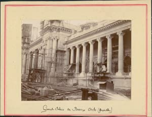 Paris, Grand Palais des Beaux Arts pendant la construction