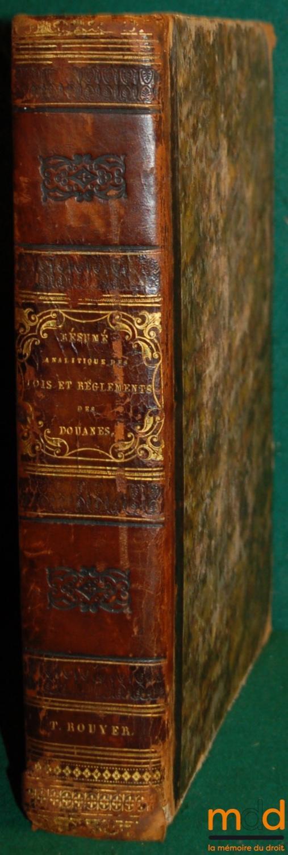 r u00c9sum u00c9 analytique des lois et r u00c8glements des douanes by fasquel  m    paris renard 1836