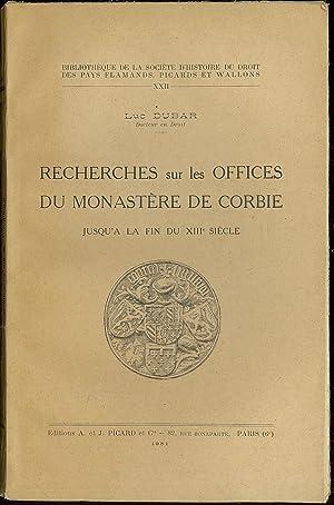 RECHERCHES SUR LES OFFICES DU MONASTÈRE DE: DUBAR (Luc)
