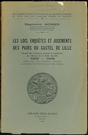 LES LOIS, ENQUÊTES ET JUGEMENTS DES PAIRS: MONIER (Raymond)