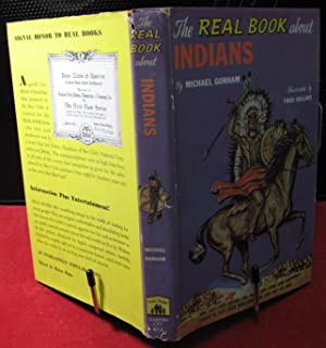 The Real Book About Indians: Gorham, Michael